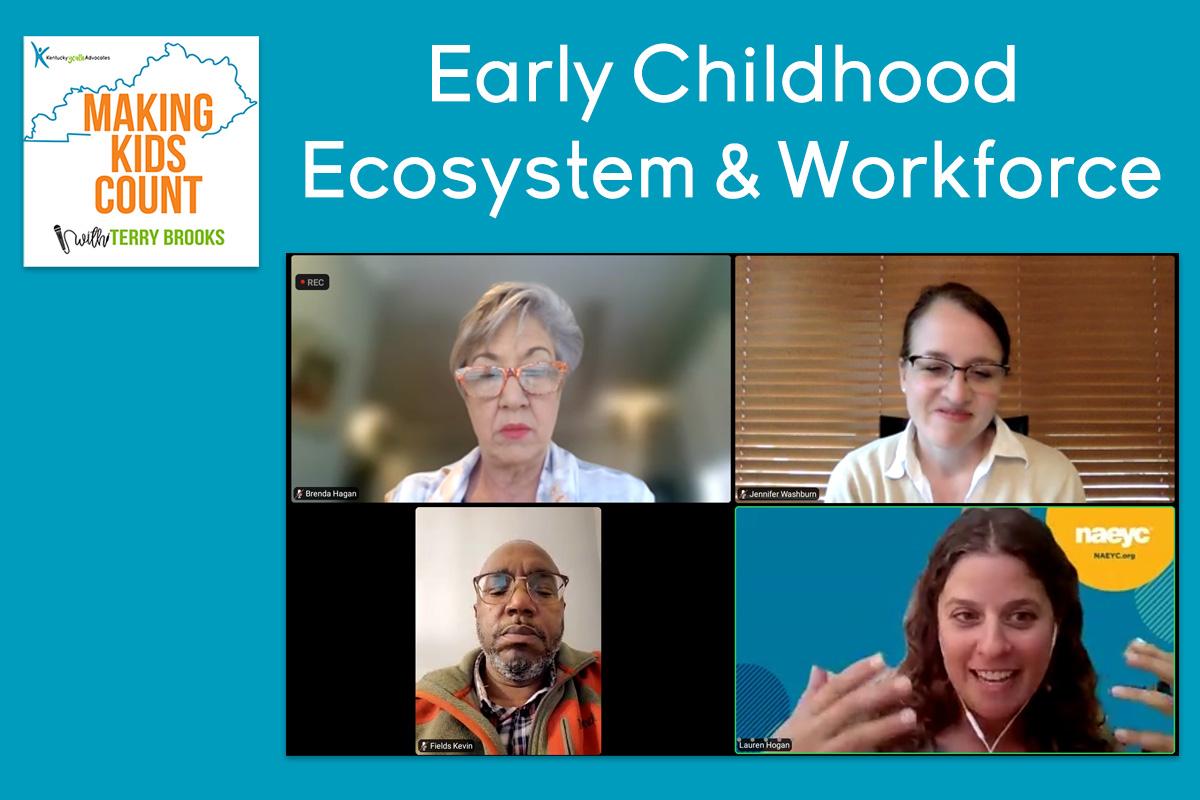 Early Childhood Ecosystem & Workforce